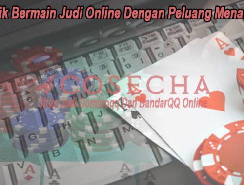Judi Online Dengan Peluang Menang - CoseChacocina